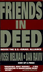 Friends In Deed: Inside the U.S. - Israel Alliance, 1948 - 1994