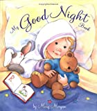 My Good Night Book, Mary Morgan, 0525469877