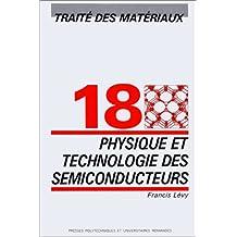 Physique et technologie des semiconducteurs