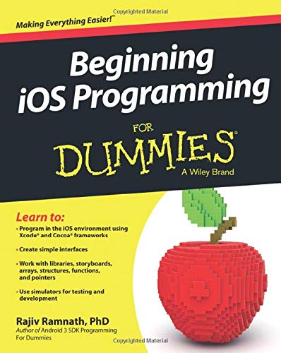 Beginning iOS Programming For Dummies (For Dummies Series)