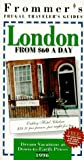 Frommer's London from $60 a Day, 1996, Frommer's Staff, 0028604768