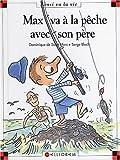 """Afficher """"Max et Lili n° 63 Max va à la peche avec son père"""""""