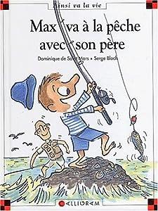 """Afficher """"Max va à la pêche avec son père"""""""