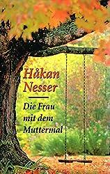 Die Frau mit dem Muttermal (Livre en allemand)