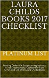Laura Childs Books 2017 Checklist: Reading Order of A Scrapbooking Mystery, A Tea Shop Mystery, Cackleberry Club Series and List of All Laura Childs Books by  Platinum List in stock, buy online here