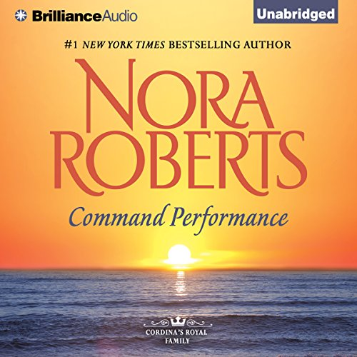 Command Performance: Cordina's Royal Family, Book 2 by Brilliance Audio