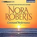 Command Performance: Cordina's Royal Family, Book 2 Hörbuch von Nora Roberts Gesprochen von: Susan Ericksen