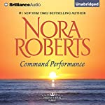 Command Performance: Cordina's Royal Family, Book 2 | Nora Roberts