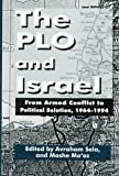 The PLO and Israel, Avraham Sela, 0312129068