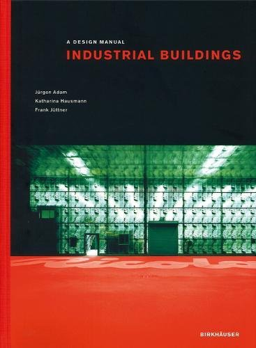 Industrial Buildings (Design (Industrial Buildings)
