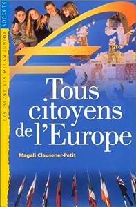"""Afficher """"Tous citoyens de l'Europe"""""""