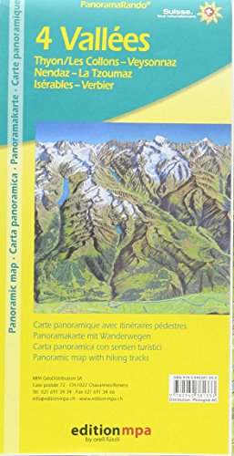 4 Valleys / 4 Vallees (Swiss Alps) - Panoramic Map with hiking routes (English, French, Italian and German Edition)