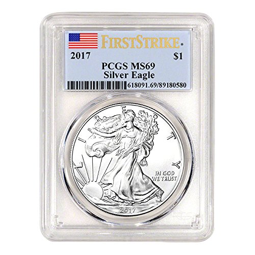 2017 American Silver Eagle First Strike $1 MS-69 PCGS