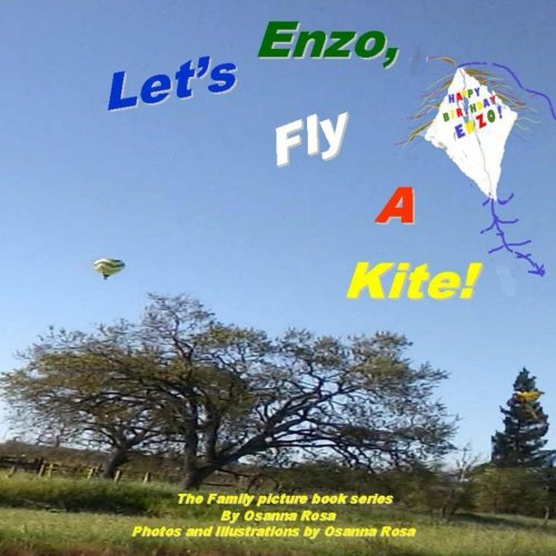Enzo, Let's Fly A Kite! (The Family picture book series)