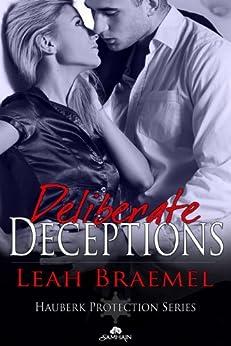Deliberate Deceptions (Hauberk Protection) by [Braemel, Leah]