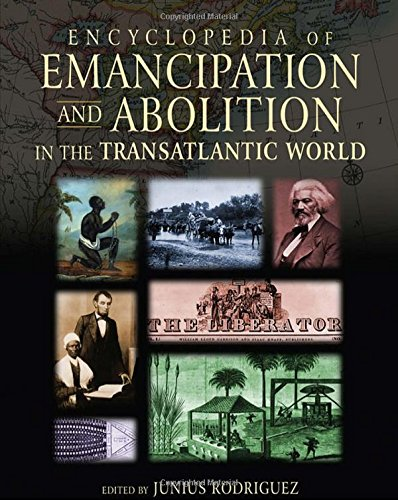 Books : Encyclopedia of Emancipation and Abolition in the Transatlantic World (3 Volume Set)