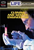 Cloning and Genetic Engineering, Holly Cefrey, 0516240064