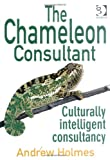img - for The Chameleon Consultant: Culturally Intelligent Consultancy book / textbook / text book
