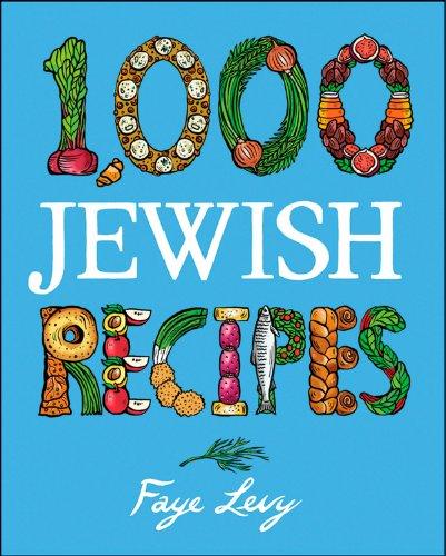 1,000 Jewish Recipes (1,000 Recipes) by Faye Levy