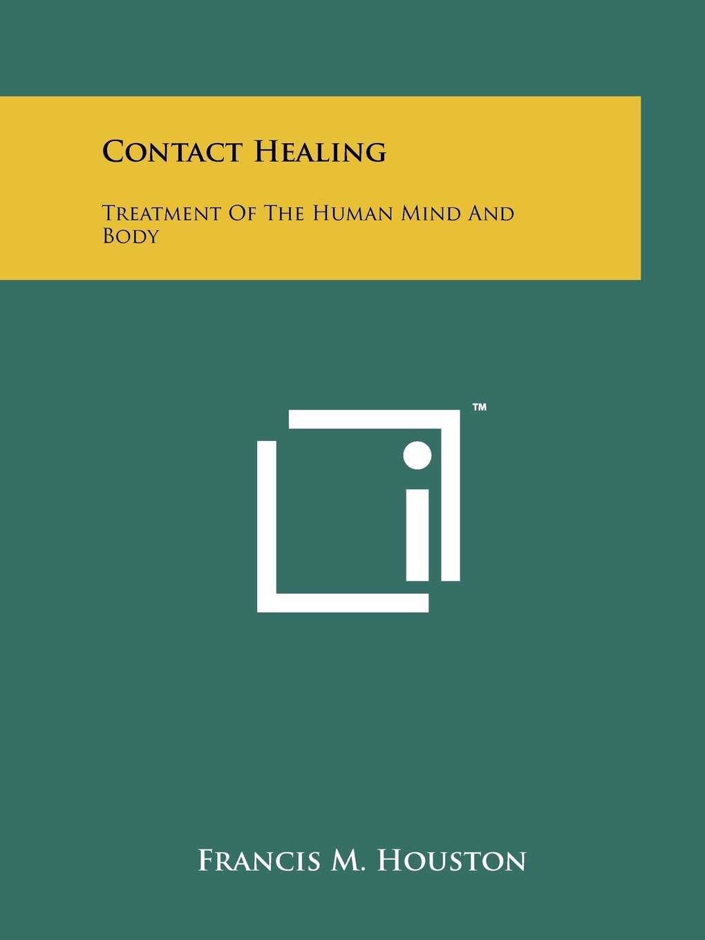 Download Contact Healing: Treatment Of The Human Mind And Body pdf epub