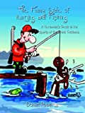 The Funny Side of Hunting and Fishing: A Cartoonist's Guide to the Sports of the Great Outdoors