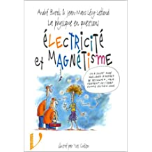 physique en questions: electricite et magnetisme