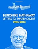 Berkshire Hathaway Letters to Shareholders, 2013 by Warren Buffett (2014) Paperback