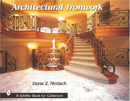 architectural ironwork schiffer book for collectors