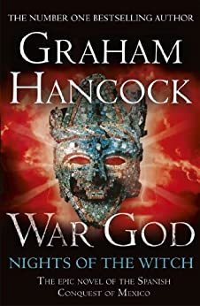 War God: Nights of the Witch (War God Series Book 1) by [Hancock, Graham]