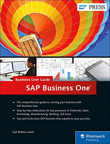 SAP Business One (SAP B1): Business User Guide (SAP PRESS)