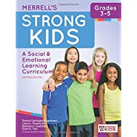 Merrell's Strong Kids--Grades 3-5: A Social and Emotional Learning Curriculum, Second Edition