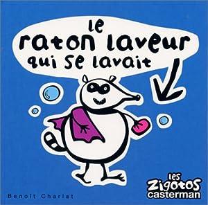 """Afficher """"Raton laveur qui se lavait (Le)"""""""