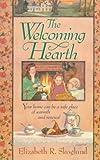 The Welcoming Hearth, Elizabeth R. Skoglund, 0842379193