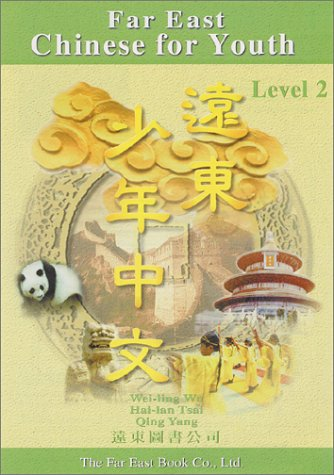 Far East Chinese for Youth Level 2 (Mandingo Edition)