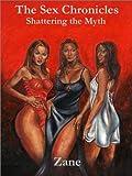 The Sex Chronicles, Zane, 0967460182