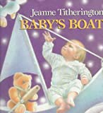 Baby's Boat, Jeanne Titherington, 0688085563