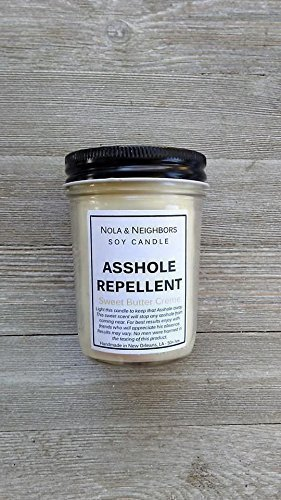 Asshole Repellent, Sweet Butter Creme scented soy candle, Highly fragrant, Funny gift, 50+ hour burn time, Medium size, Gift wrap and messaging available