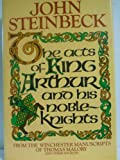 img - for The Acts of King Arthur and His Noble Knights by John Steinbeck (1983-04-30) book / textbook / text book