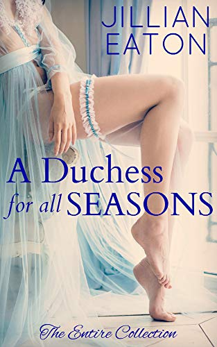 (A Duchess for All Seasons: The Collection)
