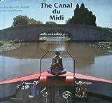 The Canal du Midi, Odile De Roquette-Buisson, 0500241155