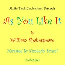 As You Like It Audiobook by William Shakespeare Narrated by Kimberly Schraf