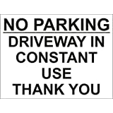NO PARKING DRIVEWAY IN CONSTANT USE SIGN 300mm x 200mm x 4mm RIGID PVC SCREEN PRINTED by PROFILESIGNS.CO