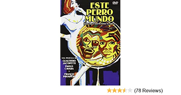 Amazon.com: Este Perro Mundo (Import Movie) (European Format - Zone 2) (2014) Paolo Cavara; Gualtiero Jacopetti; Franco: Movies & TV