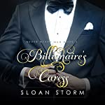 Billionaire's Caress: Never Never Man Series, Book 2 | Sloan Storm