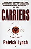 Carriers, Patrick Lynch, 0425154882
