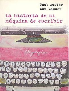 La Historia de Mi Maquina de Escribir (Spanish Edition)