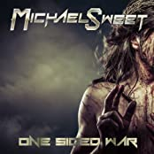Michael Sweet - 'One Sided War'