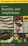 A Field Guide to Western Reptiles and Amphibians: Field marks of all species in western North America, including Baja California (Peterson Field Guides(R))