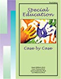 Special Education Case by Case, Williams, Gwen and Thomas, Conn, 0757526403