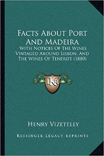 Amazon.com: Facts About Port And Madeira: With Notices Of ...